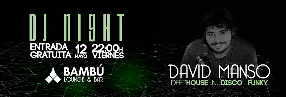 David Manso – Dj Night