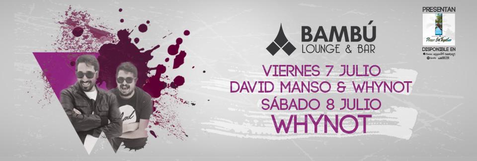 David Manso y Whynot en Bambú Lounge
