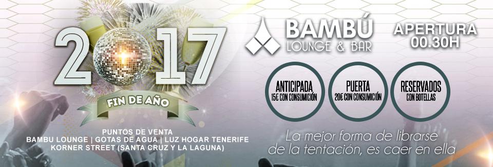 Fin de Año 2017 · Bambú Lounge ·